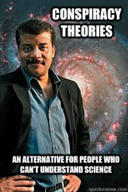 Conspiracy Theorist Meme - conspiracy theories an alternative for people who can t understand