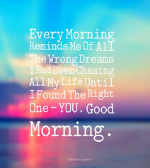 The Best Love Quotes For Her by Good Morning Love Quotes For Her Good Morning Love Quotes For