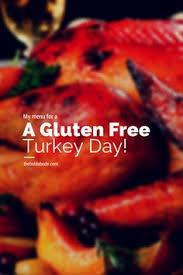 gluten free thanksgiving menu gluten free thanksgiving gluten