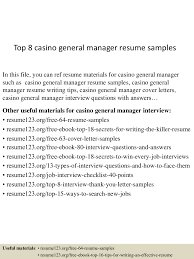 General Manager Resume Sample by Top8casinogeneralmanagerresumesamples 150717053022 Lva1 App6892 Thumbnail 4 Jpg Cb U003d1437111066