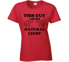 natty light t shirt funny for natural light beer funny pics www funnyton com