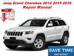 jeep repair manual jeep grand 2014 2015 2016 repair manual on pdf