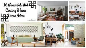 beautiful home decor ideas 16 beautiful mid century home decor ideas wartaku net