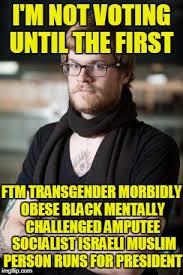 Obese Meme - i m not voting until the first ftm transgender morbidly obese