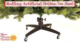 artificial christmas tree stand rolling artificial christmas tree stands make storage a