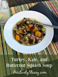 turkey kale and butternut squash soup recipe positively stacey