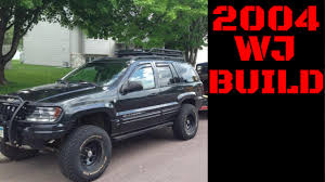 jeep grand build your own 2004 jeep grand wj build slideshow