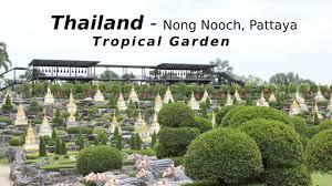 Nong Nooch Tropical Botanical Garden by Thailand Nong Nooch Pattaya Tropical Garden Youtube