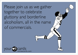 Super Bowl Sunday Meme - please join us as we gather together to celebrate gluttony and