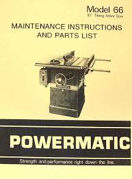 powermatic table saw model 63 powermatic 66 table saw instruction part manual ozark tool