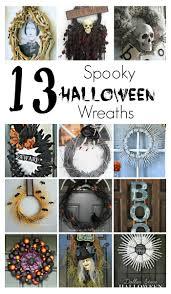 Halloween Diy Wreaths by 13 Spooky Halloween Wreaths Twelve On Main