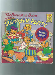 berenstain bears books the berenstain bears and the slumber party by berenstain stan