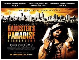 movie for gangster paradise gangster s paradise jerusalema the arts justmemike s new blog