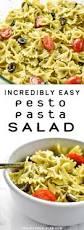 easy pasta salad incredibly easy pesto pasta salad project meal plan