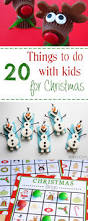 20 fun things to do with kids for christmas crazy little projects