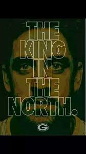 King Of The North Meme - 22 meme internet the king in the north packers rodgers