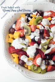 fruit salad with creamy poppy seed dressing valerie u0027s kitchen