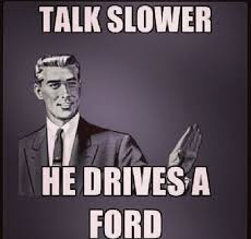 Gay Joke Memes - 51 best ford jokes images on pinterest ford jokes chevrolet
