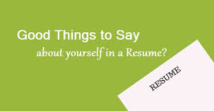 What To Say In A Resume Good Things To Say About Yourself In A Resume 12 Best Tips Wisestep