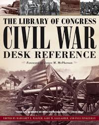 Library Reference Desk The Library Of Congress Civil War Desk Reference Book By James M