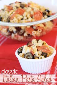 Pasta Salad Recipes With Italian Dressing Classic Italian Pasta Salad Dessert Now Dinner Later