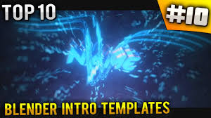 best templates for blender top 10 best blender intro templates 10 free download youtube