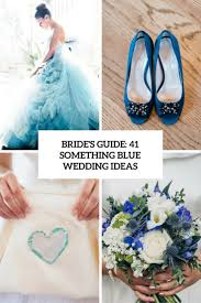 something blue ideas s guide 41 something blue wedding ideas weddingomania