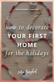 decorating first home decorating our first home for the holidays with minted u2022 sara laughed