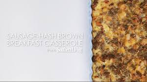 sausage hash brown breakfast casserole recipe myrecipes