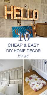 creative diy home decorating ideas 10 cheap and easy diy home decor ideas frugal homemaking