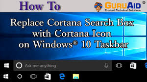 Windows Search Box - how to replace cortana search box with cortana icon on windows 10