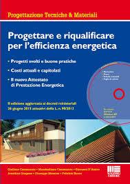 maggioli editore sede progettare e riqualificare per l efficienza energetica