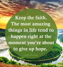 Faith Meme - your daily inspirational meme keep the faith socials catholic