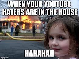 Hahahah Meme - disaster girl meme imgflip