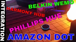 the amazon dot phillips hue harmony hub u0026 belkin wemo
