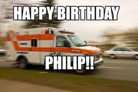 Ambulance Meme - meme maker happy birthday philip2