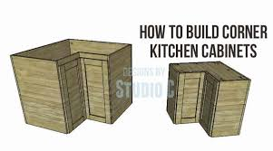 how to build kitchen cabinets free plans corner kitchen cabinets free woodworking plan