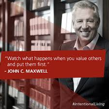 watch what happens when you value others and put them first john