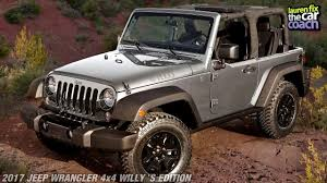 willys quad 2017 jeep wrangler 4x4 willy u0027s edition car review by lauren fix