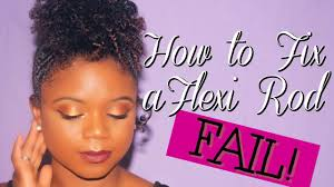 how to salvage flexi rod hairstyles how to fix a flexi rod fail youtube