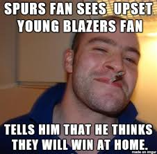 Spurs Meme - good guy spurs meme on imgur