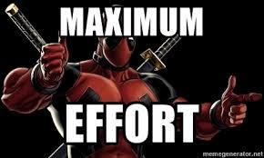 Deadpool Meme Generator - maximum effort deadpool meme generator