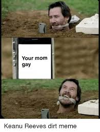Your Gay Meme - your mom gay meme on conservative memes