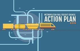 metropolitan rail freight council releases action plan to increase