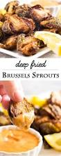 thanksgiving dishes pinterest best 20 deep fried brussel sprouts ideas on pinterest fried