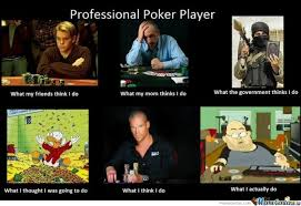 Poker Memes - professional poker player by serkan meme center