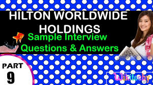 Service Desk Agent Interview Questions And Answers Hilton Worldwide Holdings Top Most Interview Questions And Answers