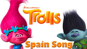 trolls song spain poppy and branch movie cartoon for kids