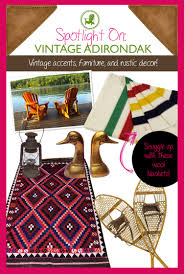 spotlight on vintage adirondack a new shop for antiques rustic