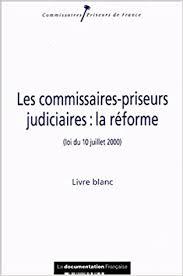 chambre nationale des commissaires priseurs judiciaires amazon fr les commissaires priseurs judiciaires la réforme loi